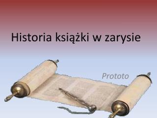 Historia książki w zarysie