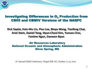 Investigating Differences in O 3  Production from CB05 and CBMIV Versions of the NAQFC