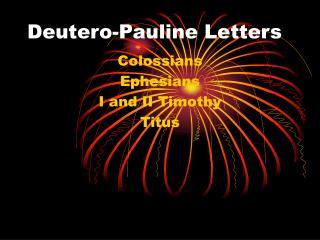 Deutero-Pauline Letters