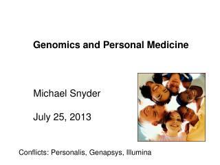 Genomics and Personal Medicine