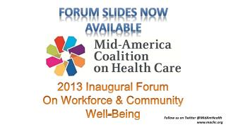 2013 Inaugural Forum On Workforce & Community Well-Being