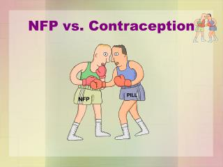 NFP vs. Contraception