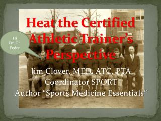 Heat the Certified Athletic Trainer's Perspective