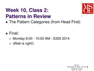 Week  10,  Class  2: Patterns in Review