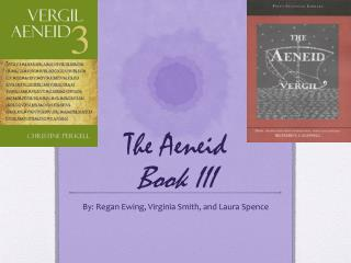 The  Aeneid Book III