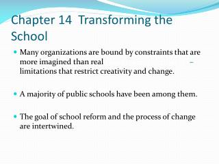 Chapter 14  Transforming the School