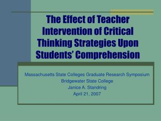 The Effect of Teacher Intervention of Critical Thinking Strategies Upon Students  Comprehension