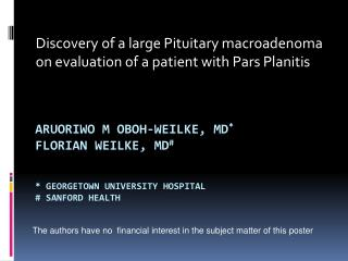 Discovery of a large Pituitary  macroadenoma  on evaluation of a patient with Pars  Planitis
