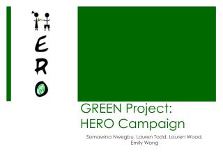 GREEN Project: HERO Campaign