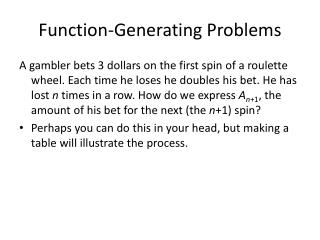 Function-Generating Problems