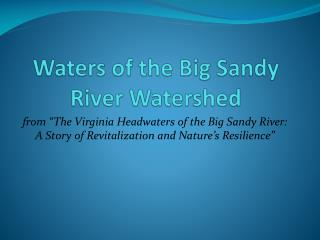 Waters of the Big Sandy River Watershed