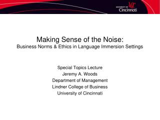 Making Sense of the Noise: Business Norms & Ethics in Language Immersion Settings