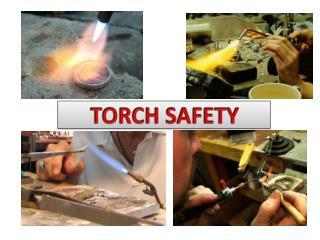 TORCH SAFETY
