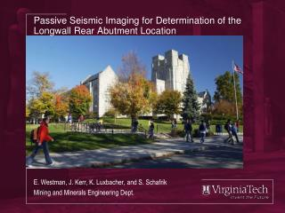 Passive Seismic Imaging for Determination of the Longwall Rear Abutment Location