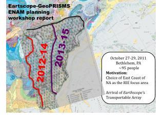 Eartscope-GeoPRISMS ENAM  planning  workshop  report