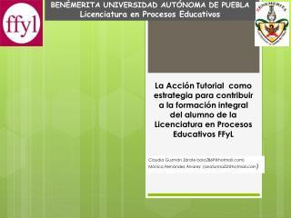 BENÉMERITA UNIVERSIDAD AUTÓNOMA DE PUEBLA Licenciatura en Procesos Educativos