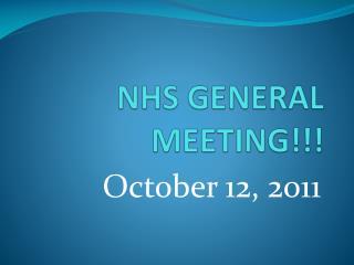 NHS GENERAL MEETING!!!