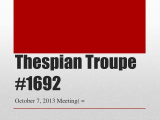 Thespian Troupe #1692