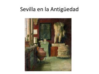 Sevilla en la Antigüedad