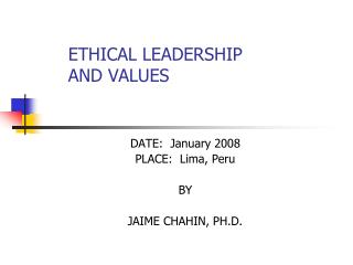 ETHICAL LEADERSHIP   AND VALUES