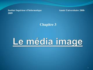 Le média image
