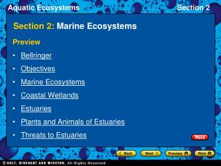 Aquatic Ecosystems Section 2 Section 2: Marine Ecosystems