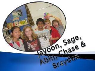 Jayoon , Sage,  Abhi , Chase &  Brayden