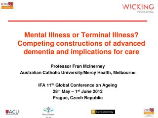 Professor Fran  McInerney Australian Catholic University/Mercy Health,  Melbourne