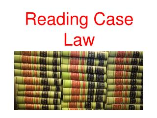 Reading Case Law