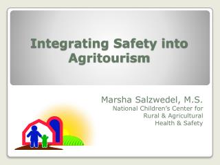 Integrating Safety into Agritourism