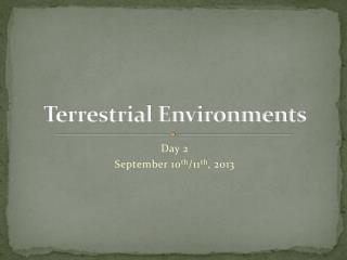 Terrestrial Environments