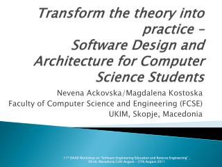 Nevena Ackovska /Magdalena  Kostoska Faculty of Computer Science and Engineering (FCSE)