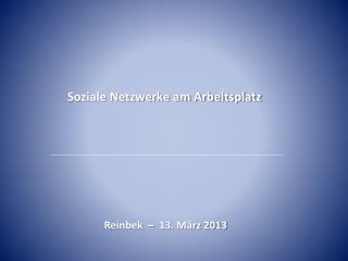 Soziale Netzwerke am Arbeitsplatz