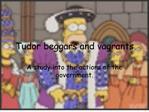 Tudor beggars and vagrants