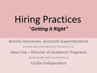 "Hiring Practices "" Getting it Right"""