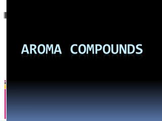 Aroma compounds