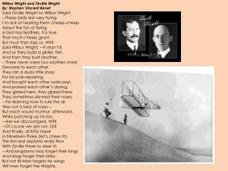 Wilbur  Wright and Orville Wright  By: Stephen Vincent Benet