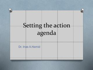 Setting the action agenda