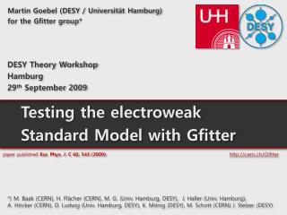 Martin Goebel (DESY /  Universi t � t  Hamburg) for the  Gfitter  group*