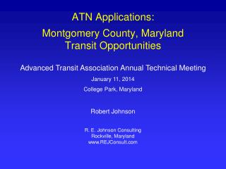 ATN Applications: Montgomery County, Maryland Transit Opportunities
