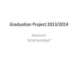 Graduation Project 2013/2014