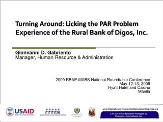 Turning Around: Licking the PAR Problem Experience of the Rural Bank of  Digos , Inc.