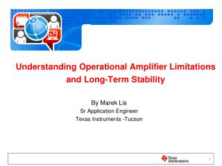 Understanding Operational Amplifier Limitations and Long-Term Stability