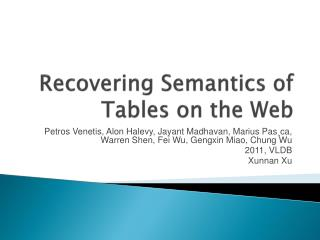Recovering Semantics of Tables on the Web