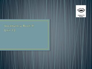 Vocabulary Book II Unit 12