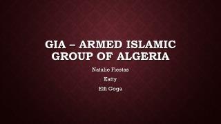 GIA – Armed Islamic group of Algeria