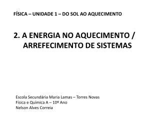 2. A ENERGIA NO  AQUECIMENTO / ARREFECIMENTO  DE SISTEMAS