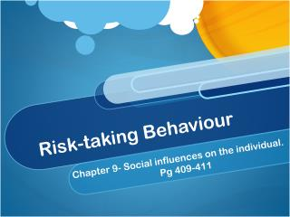 Risk-taking Behaviour