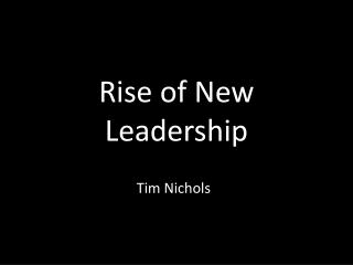 Rise of New Leadership
