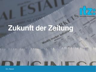 Zukunft der Zeitung